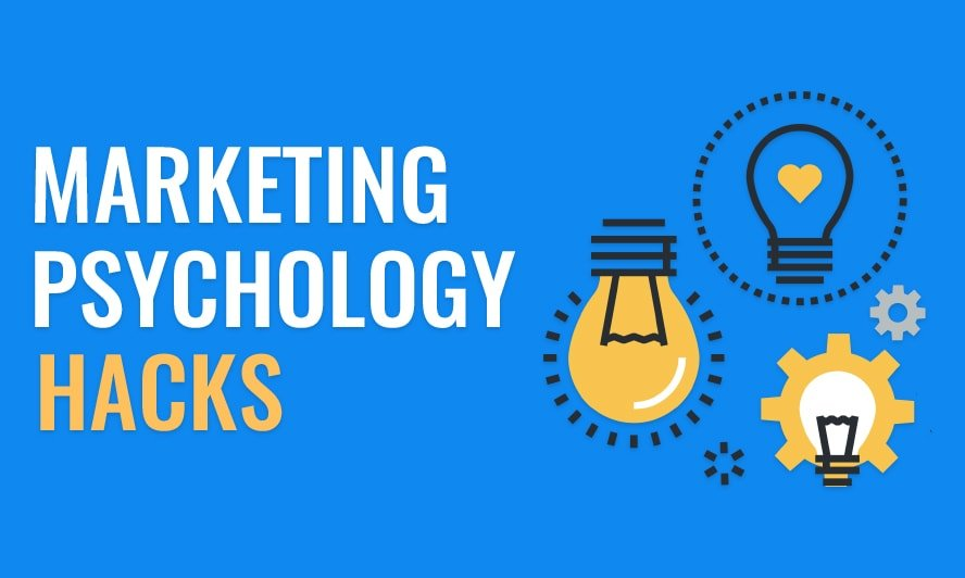 Applicable Psychology Hacks for Digital Marketing