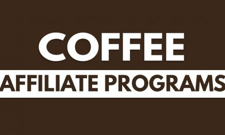Best Coffee Affiliate Programs