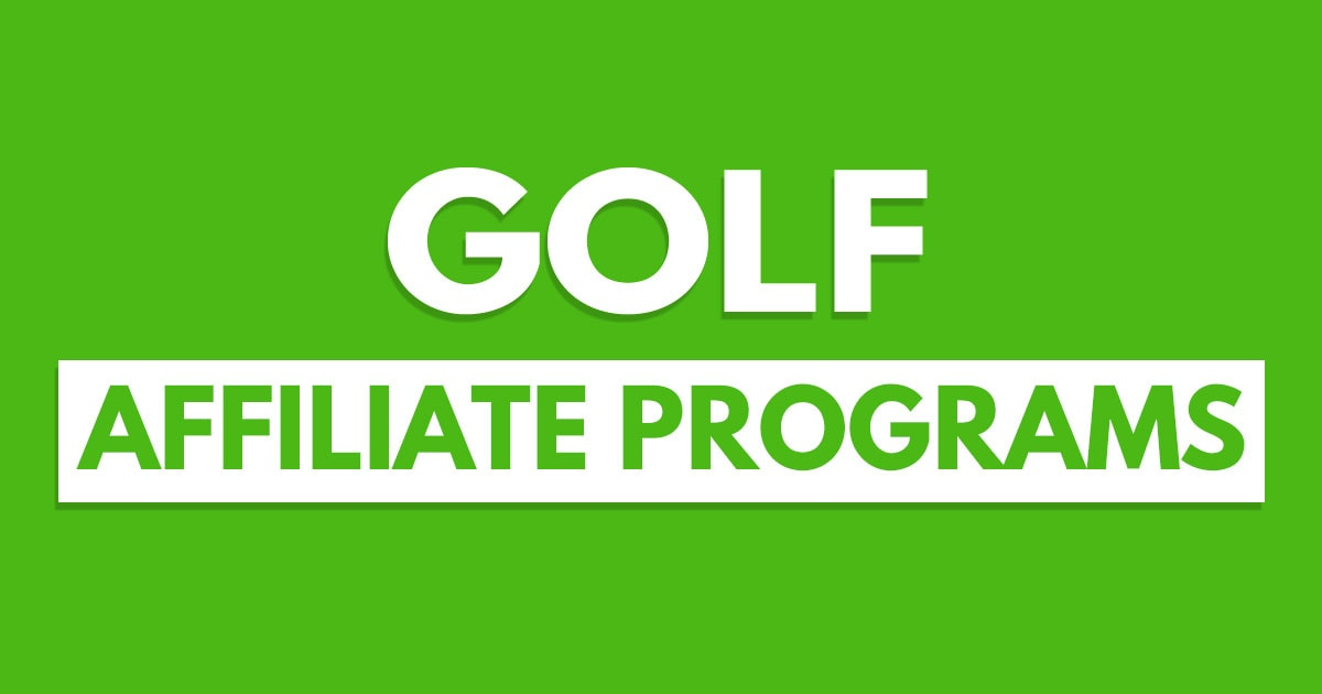 Top 10 Golf Affiliates Programs