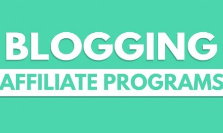Best Blogging Affiliate Programs