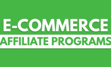 Top 10 E-Commerce Affiliate Programs to Promote your Business