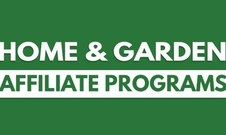 Top 10 Home & Garden Affiliate Programs to Maximize Profits