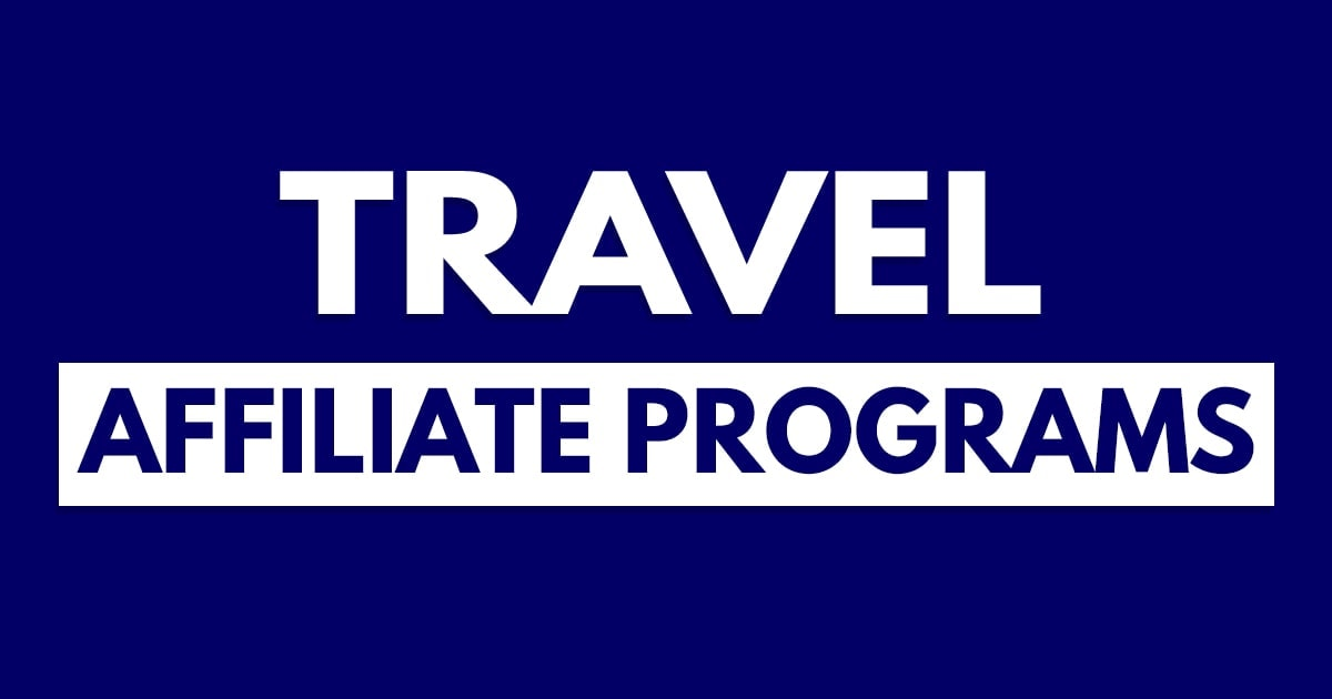 10 Best Travel Affiliate Programs