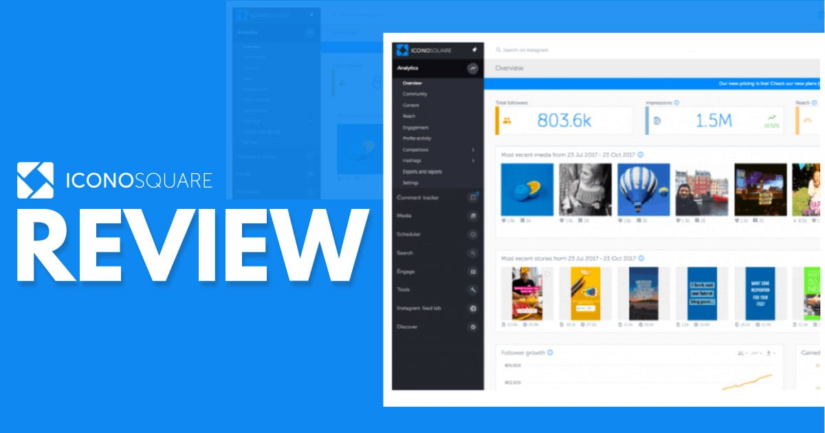 Iconosquare Review – How Does This Instagram Marketing Tool Measure Up?