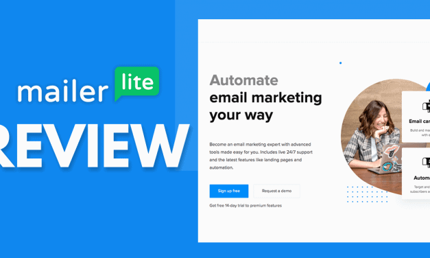 MailerLite Review – An Email Marketing Solution For Small Businesses