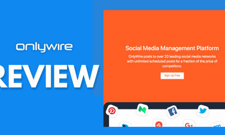 OnlyWire Review – Is This Lesser Known SMM Solution Worth Checking Out?