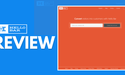Hello Bar Review – Will This Lead Capture Tool Drive More Conversion On Your Platform?