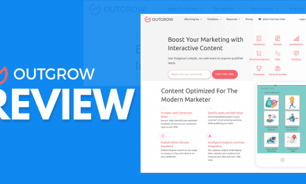 Outgrow Review – Will This Engagement Tool Drive More Leads To Your Platform?