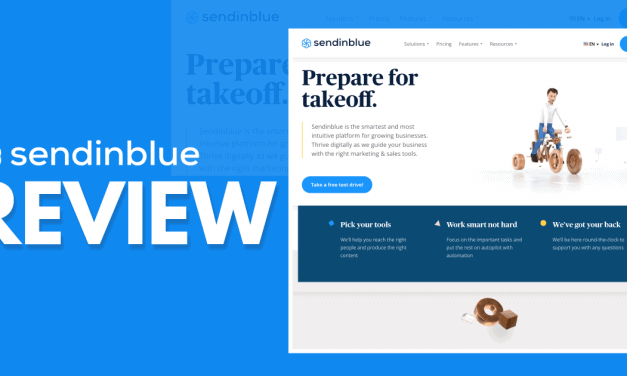 Sendinblue Review – Is This Email Marketing Solution The Right Choice?