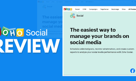 Zoho Social Review – Does It Have The Right Tools For Social Media Management?