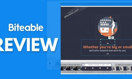 Biteable Review – Can You Make Top Quality Videos With This Tool?